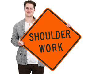Shoulder work zone sign