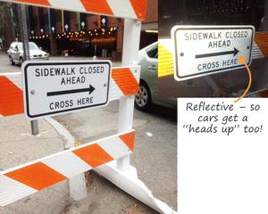 Sidewalk Closed Cross Here Sign