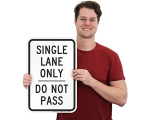 Single Lane Use Sign