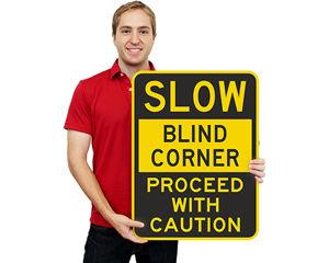 Blind Curve and Blind Corner Sign