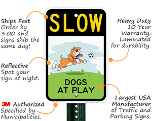 Slow Dogs at Play Sign Features