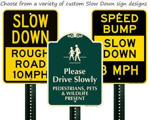 Slow Down Custom Signs