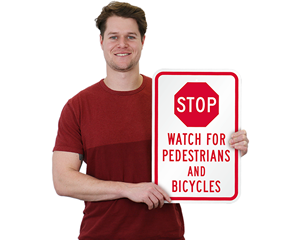 STOP Watch for Pedestrian Signs