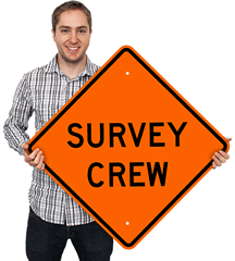 Survey Crew Signs