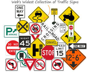 Web's Widest Collection of Traffic Signs