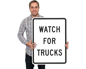 Watch For Truck Crossing Signs