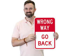 Wrong Way Go Back Signs