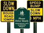 Looking for Slow Down Signs?