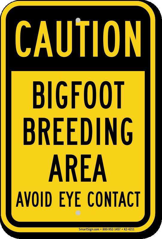 Image result for bigfoot breeding area sign