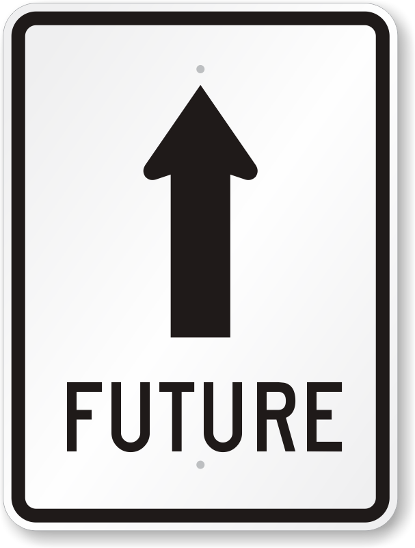 Future Sign With Upright Arrow  Ordered Easily, Sku K0566. Yoga Poses Signs. Pretty Word Signs Of Stroke. Autism Awareness Signs. Sag Signs Of Stroke. Themed Party Signs Of Stroke. Adhesive Signs. 4chan Signs. Avengers Signs