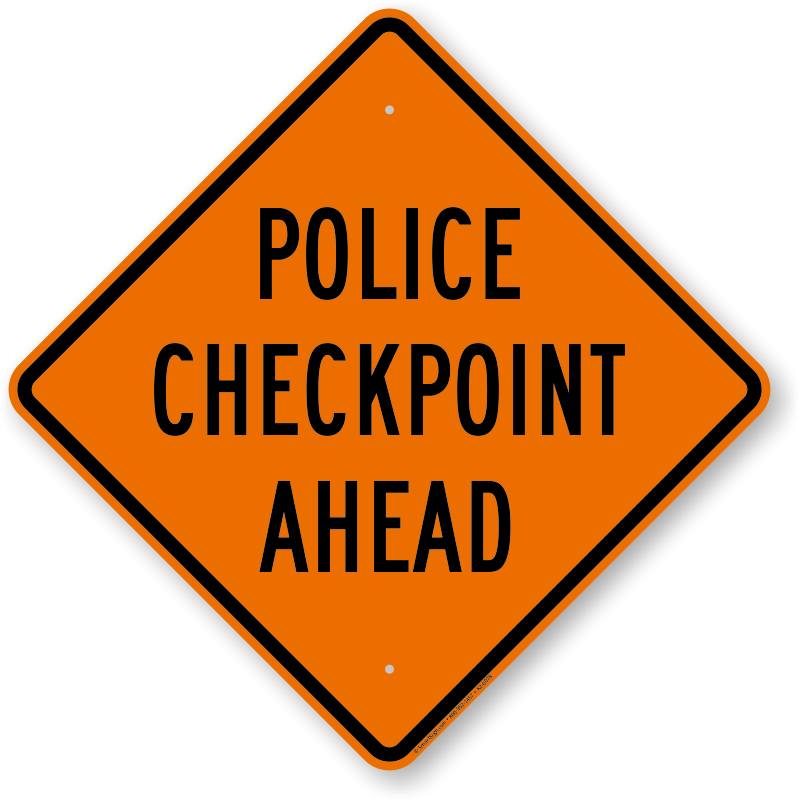 police checkpoint ahead traffic safety sign sku k2 0078
