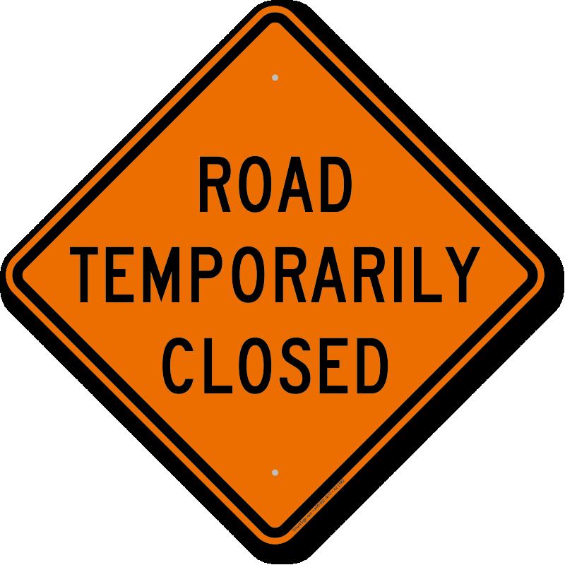 Road closed signs lane