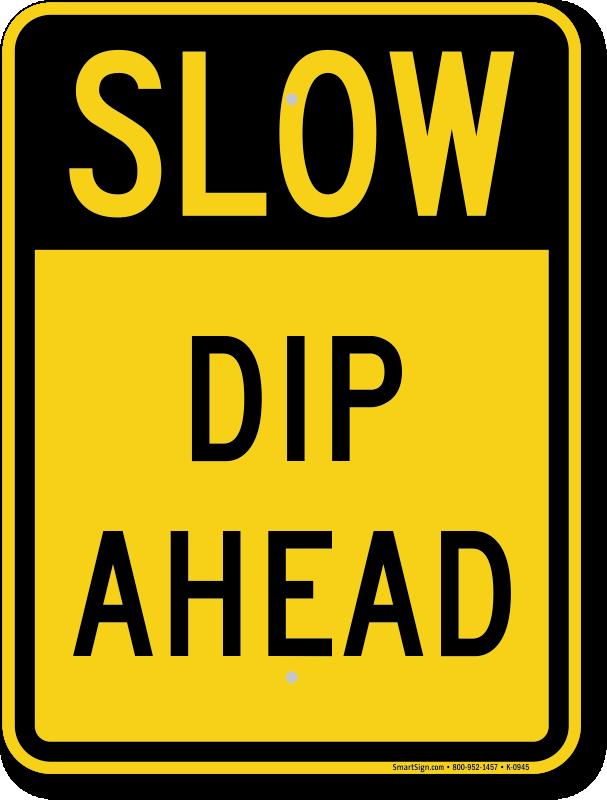 dip ahead slow down traffic sign   free shipping, sku: k-0945