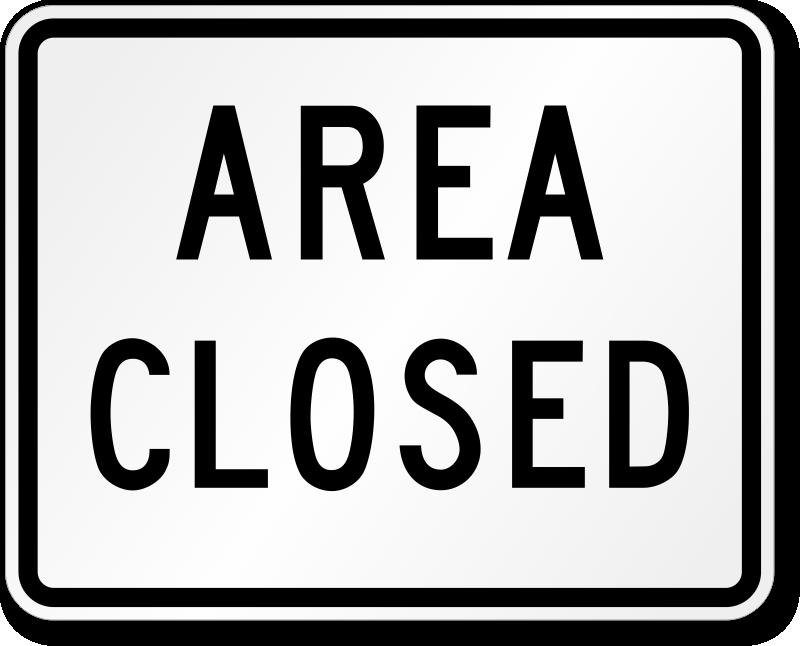 Area Closed Traffic Sign - EM-2, SKU: X-EM-2