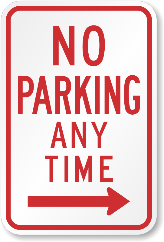 No Parking Any Time Arrow Sign R7 1r Sku X R7 1r
