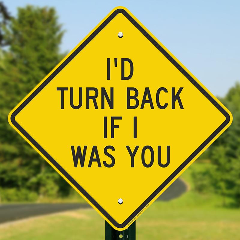 Humorous Diamond-shaped Warning Sign, SKU: K2-0676