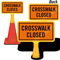 Crosswalk Closed ConeBoss Sign