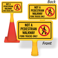 Not A Pedestrian Walkway ConeBoss Sign