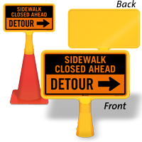 Sidewalk Closed Ahead Detour ConeBoss Sign