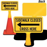 Sidewalk Closed Cross Here ConeBoss Sign