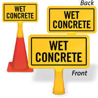 Wet Concrete ConeBoss Sign