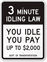 You Idle You Pay Up To $2,000. Sign