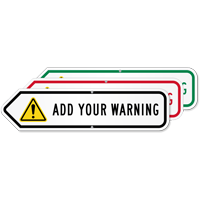 Add Your Custom Warning Left Arrow Sign