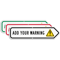 Add Your Custom Warning Right Arrow Sign