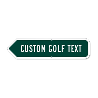 Add Your Custom Golf Text Left Arrow Sign