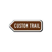 Add Your Custom Trail Left Arrow Sign