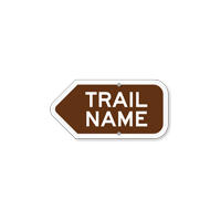 Add Your Custom Trail Name Left Arrow Sign