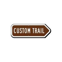 Add Your Custom Trail Right Arrow Sign