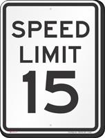 Speed Limit 15 MPH Aluminum Speed Limit Sign