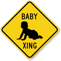 Baby Xing Baby Crossing Sign