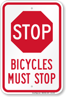 Bicycles Must Stop Sign