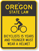 Bicyclists 15 Years Wear Helmet Oregon Law Sign