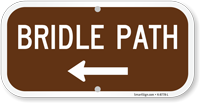 Bridle Path Sign with Arrow - Campground Signs