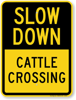 Cattle Crossing Slow Down Sign