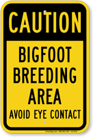Caution Bigfoot Breeding Area Novelty Sign