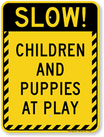 Children And Puppies At Play Slow Sign