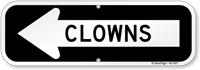 Clowns With Left Arrow Directional Sign