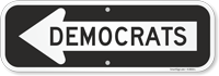 Democrats Directional Sign