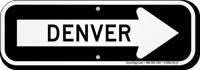 Denver City Traffic Direction Sign