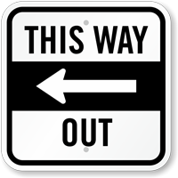 This Way Out With Left Arrow Directional Sign