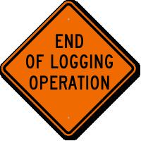 End Of Logging Operation Sign