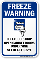 Freeze Warning Faucets Drip, Leave Heat On Sign