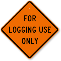 For Logging Use Only Sign