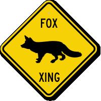 Fox Xing Crossing Sign
