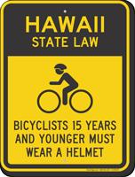 Bicyclists 15 Years Wear Helmet Hawaii Law Sign
