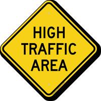 High Traffic Area Warning Sign